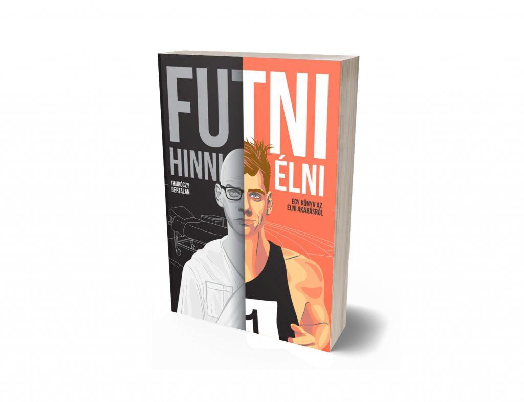 futni hinni élni - egy könyv az élni akarásról